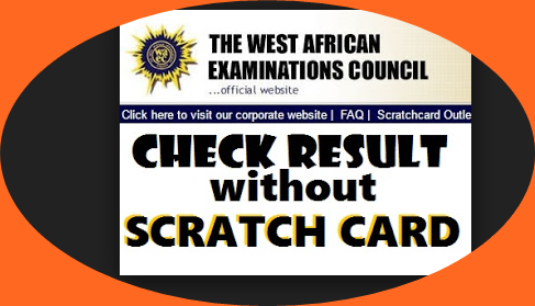 How To Check WACE Result Without Scratch Card Pin