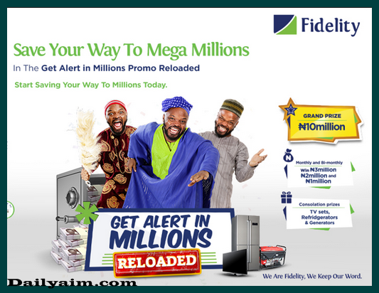 How to Become A Mega Millionaire With Fidelity Bank / Millions Promo