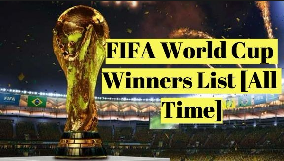 List FIFA World Cup Winners Since 1930 Till Date