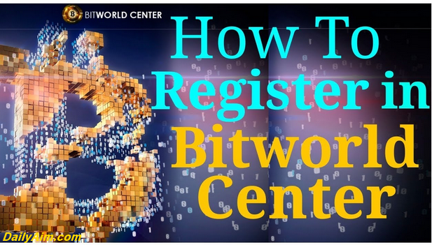 How To Register For Bitworld Center