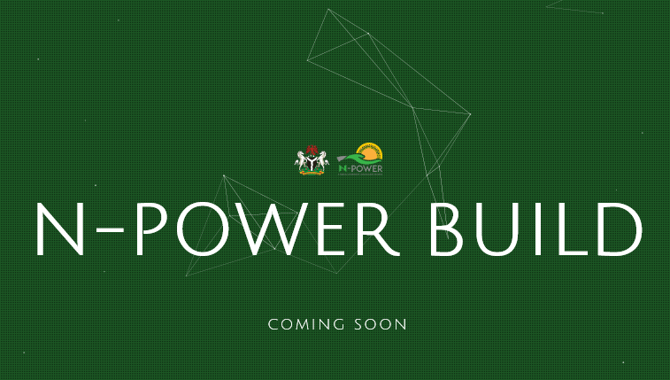 N-Power Build Portal Open Now