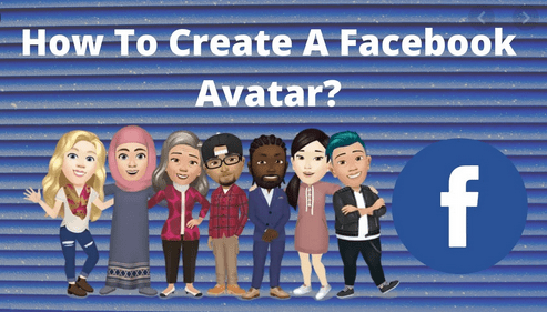 Facebook Avatar 2020 | How to Create and Use a Facebook Avatar