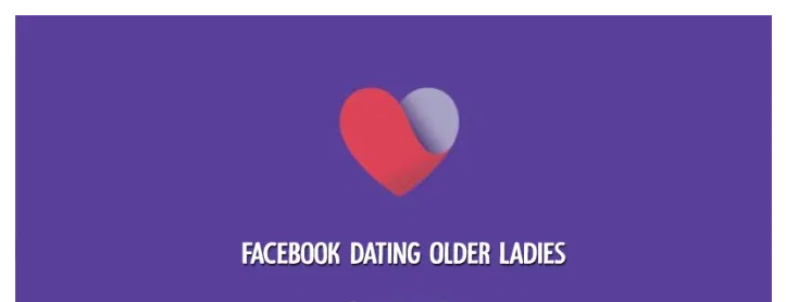 Facebook Dating 2021| Meet Charming Older Ladies On Facebook Dating